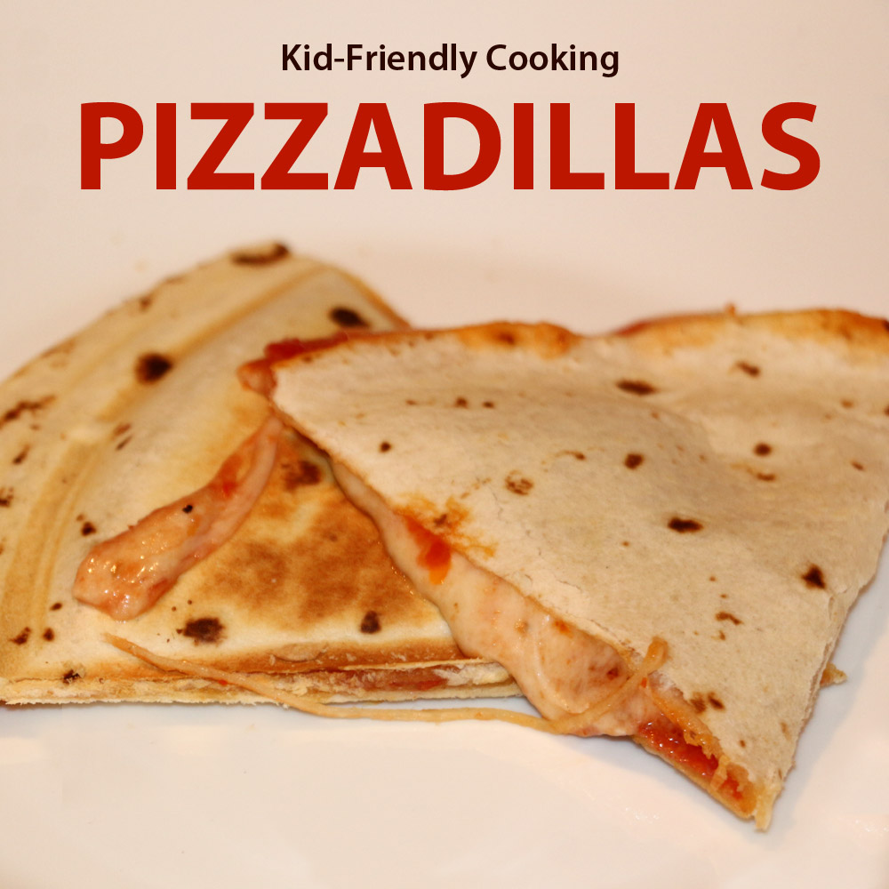 Kid Friendly Cooking - Pizzadillas