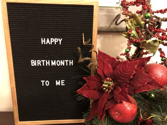 Happy Birthmonth to Me Letterboard