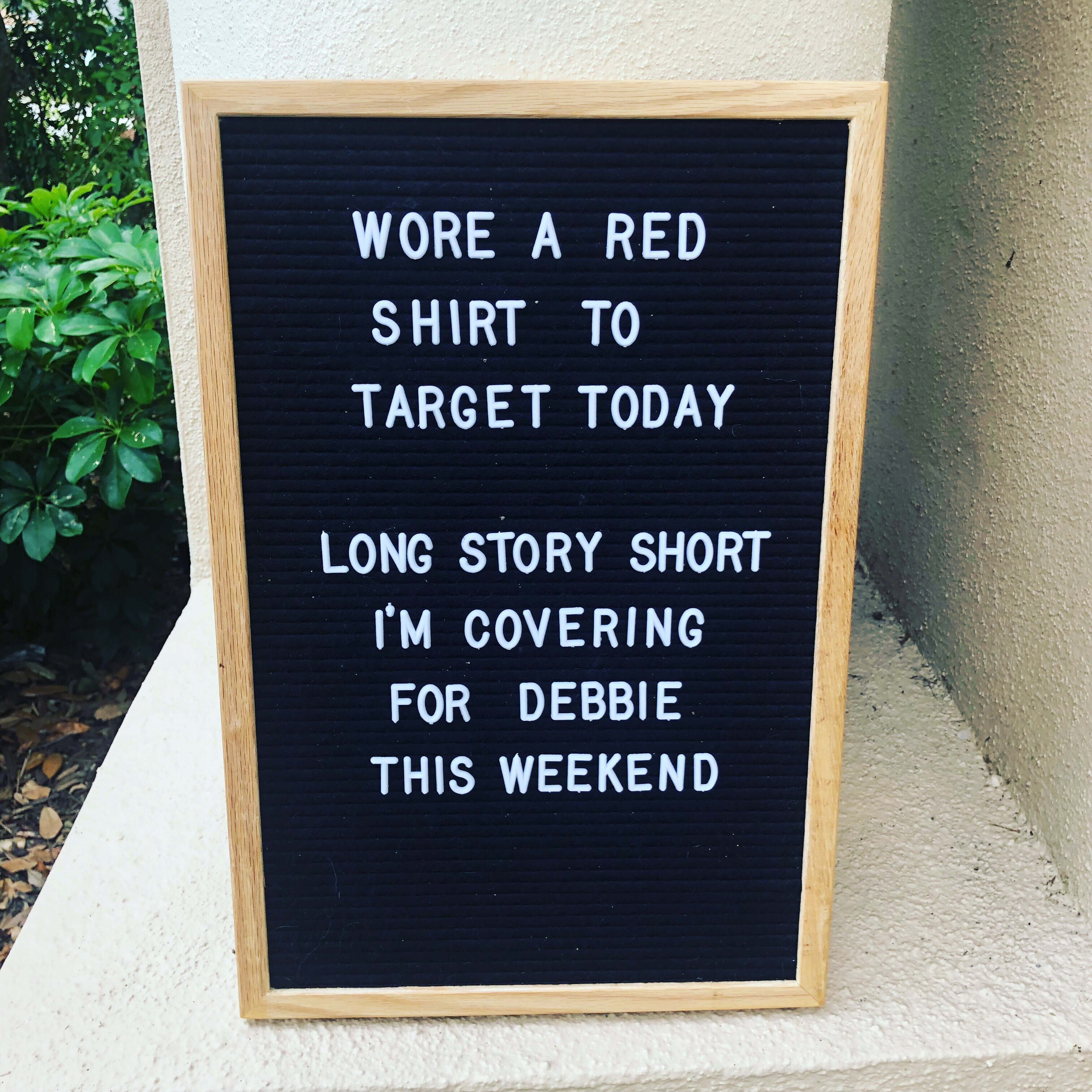 Wore a red shirt to target today, long story short I'm covering for Debbie